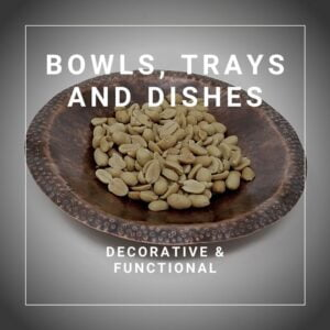 Bowls, Trays and Dishes